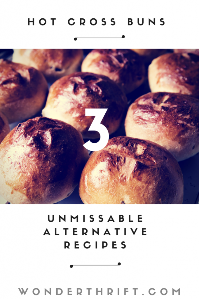 Amazing alternative hot cross bun recipes