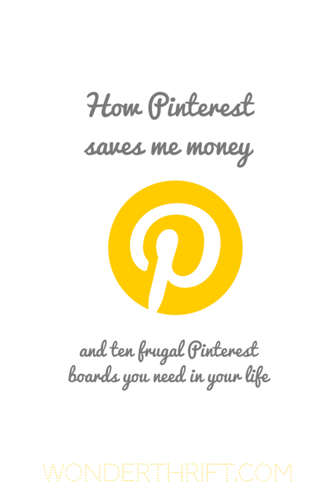 How Pinterest saves me money